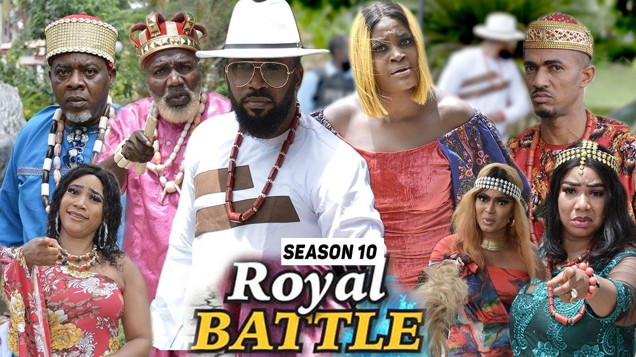 Download ROYAL BATTLE (SEASON 10) {TRENDING NEW MOVIE} - 2021 LATEST NIGERIAN NOLLYWOOD MOVIES