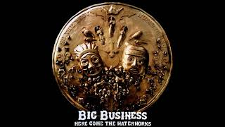 Big Business - Here Comes the Waterworks (2007) [Full Album]
