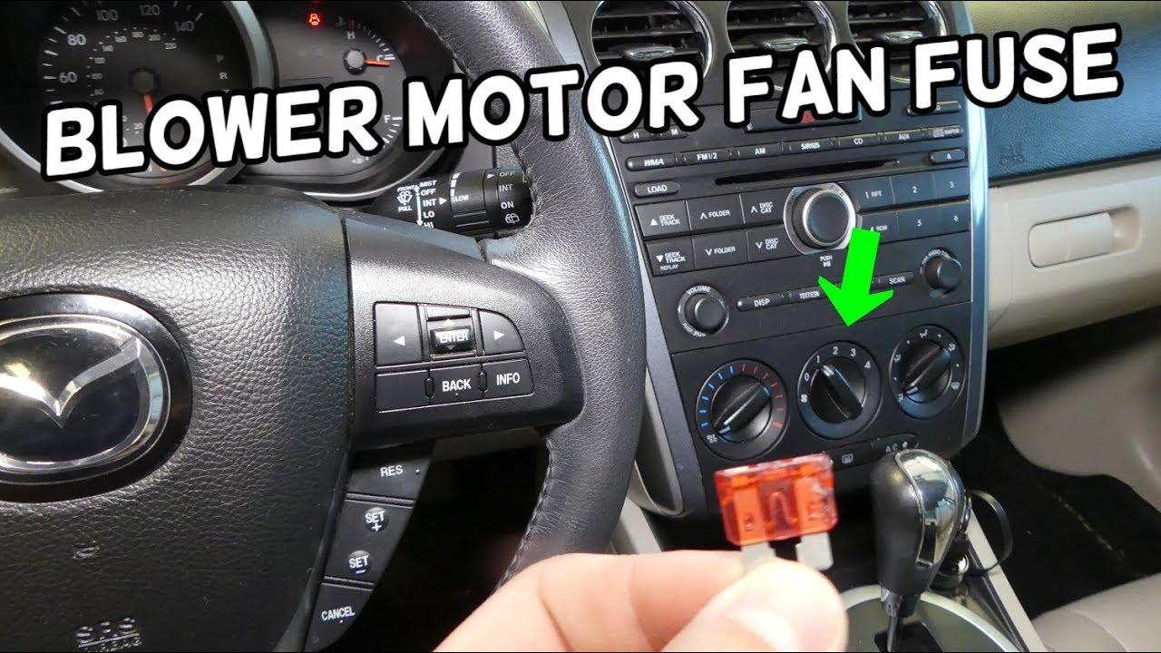 Blower Motor Fan Not Working  Blower Motor Fan Fuse Location Replacement Mazda Cx-7