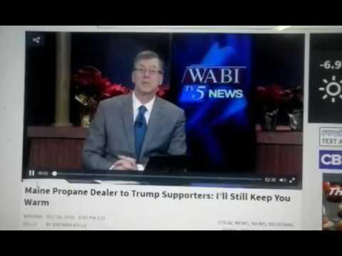 Political Discrimination ***  No Propane for Trump Voters Skowhegan Maine