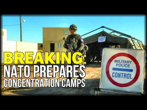 "NATO Preps ""FEMA Camps"" For Mass Detainees—Proof and Footage!"