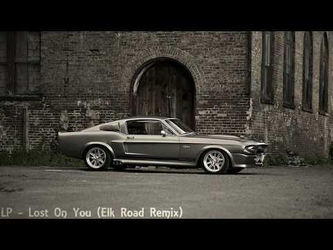LP - Lost On You (Elk Road Remix) || 1 HOUR