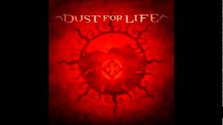 Watch Dust For Life Dirt Into Dust video