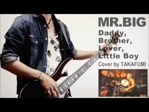 Mr. Big - Daddy, Brother, Lover, Little Boy (live) Lyrics