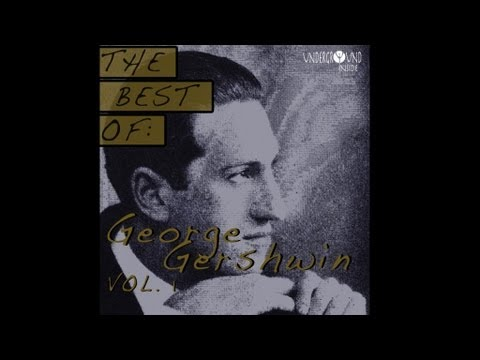 George Gershwin - Oh lady, be good