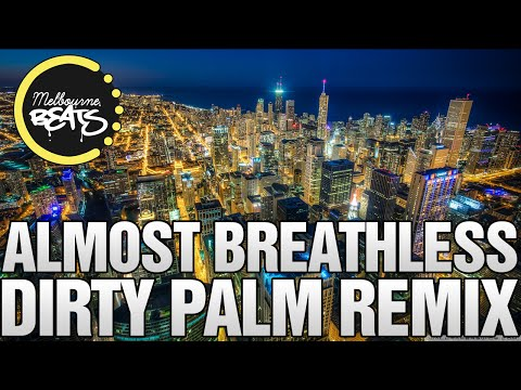 Ortal Israel x Matierro - Almost Breathless (Dirty Palm Remix)