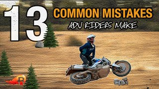 13 Common Mistakes Adv Riders Make