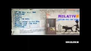 RELATIVE - Let Me Tell You This (Full Album _ 2013) / Rap Metal / Hardcore Punk