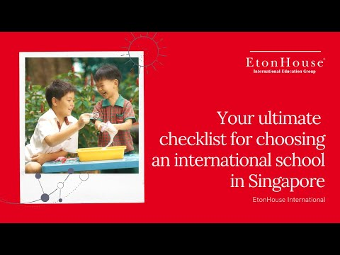 Your ultimate checklist for choosing an international school in Singapore: 6 factors to consider