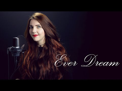 NIGHTWISH -  Ever Dream  (Cover by Alina Lesnik feat. David Olivares)