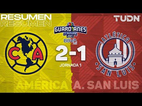 Resumen y goles | América 2-1 Atl San Luis | Torneo Guard1anes 2021 BBVA MX – J1 | TUDN