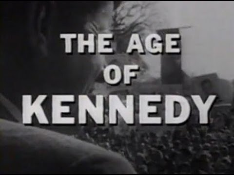 """THE AGE OF KENNEDY"" (NBC WHITE PAPER) (1966)"