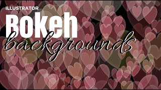 Create Bokeh Backgrounds in Illustrator - make heart shape, circle, hexagon and other bokeh shapes