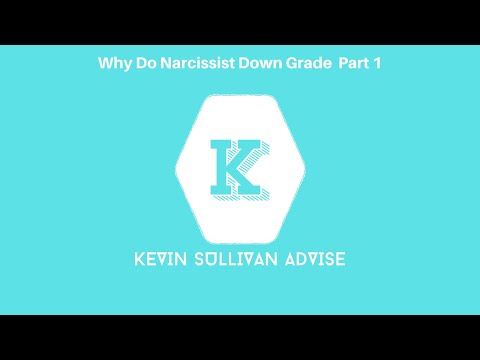 Why Do Narcissist Down Grade Part 1