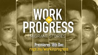 TRAILER: Work In Progress | The unseen lives of migrant workers in Malaysia