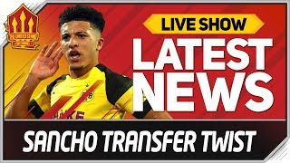 Jadon Sancho Man Utd Transfer Twist! Man Utd News
