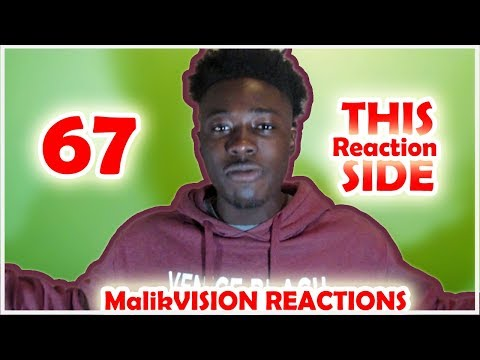 67 - This Side Reaction (Official Video) | MalikVISION REACTIONS