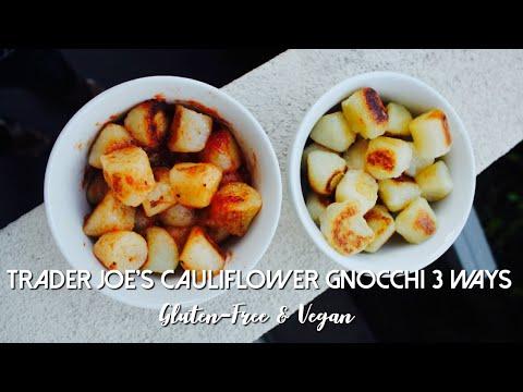 Trader Joe's Cauliflower Gnocchi 3 Way   Gluten-Free & Vegan!
