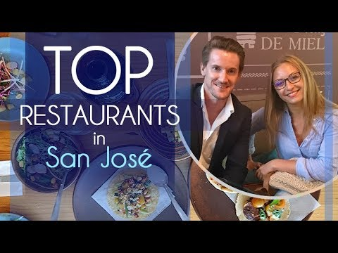 Top Restaurants in San Jose - Costa Rica 2018