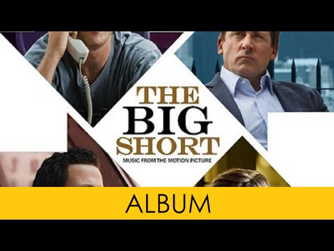The Big Short FULL SOUNDTRACK 02 OST By Nicholas Britell Official