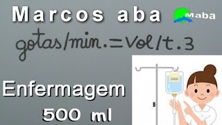 ENFERMAGEM - Cálculo de gotejamento (gotas por minuto) - Aula 01