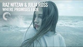 Raz Nitzan & Julia Ross - Where Promises Fade (Official Music Video)