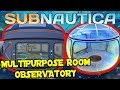 HOW TO GET THE MULTIPURPOSE ROOM AND OBSERVATORY BLUEPRINTS! | Subnautica