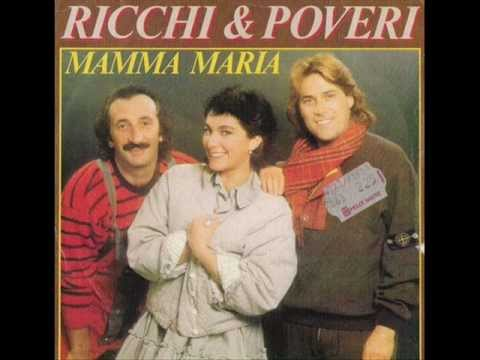 Richi e Poveri Mamma Maria Español
