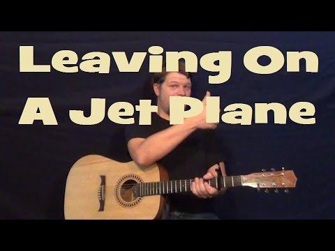 Leaving on a Jet Plane (John Denver) Easy Strum Guitar Lesson ...