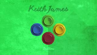 Keith James - Button (Official Audio)