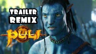 Puli Trailer Remix-Avatar Version