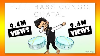 Full Bass Congo Chatal Band | Dj Nikhil Martyn