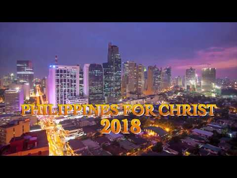 Philippine For Christ 2018 | Tagalog Version