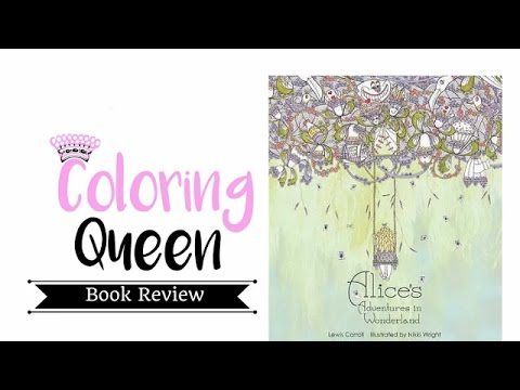 Alice's Adventures In Wonderland - Adult Coloring Book Review