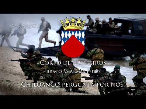 Anthem of Portuguese Marine Corps / Hino do Corpo de Fuzilei