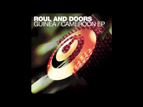Roul and Doors 'Guinea' (Original Mix)