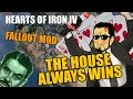 Hearts Of Iron 4 THE HOUSE ALWAYS WINS Fallout Mod mp3