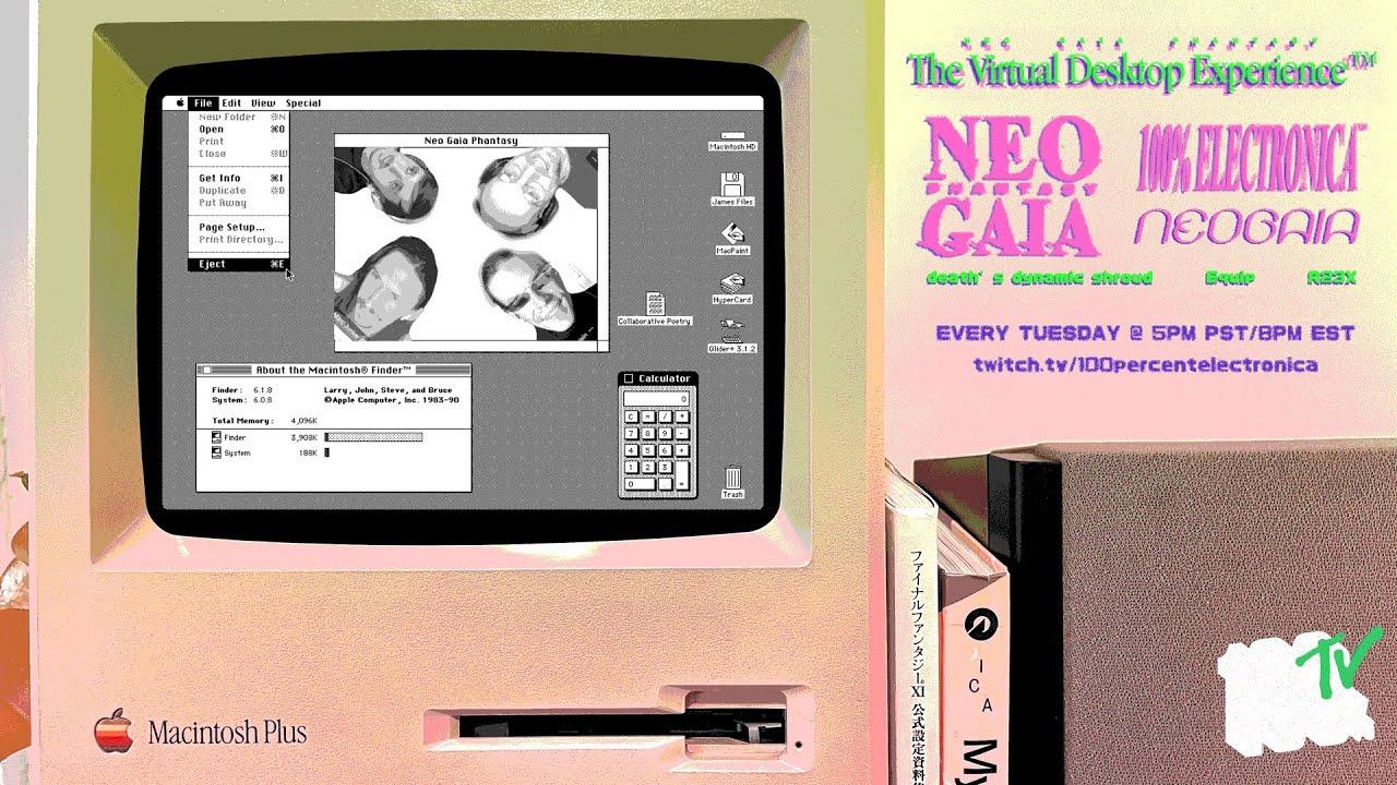 Neo Gaia Phantasy: The Virtual Desktop Experience (Ep 37: Macintosh Plus)
