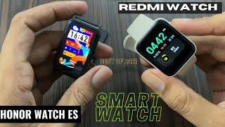 Honor Watch ES vs RedMi Watch Comparison. Best SmartWatch under 5000 in INDIA. Soch Samajh kar lena🤔
