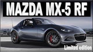2018 Mazda MX5 RF Limited Edition [NEWS]