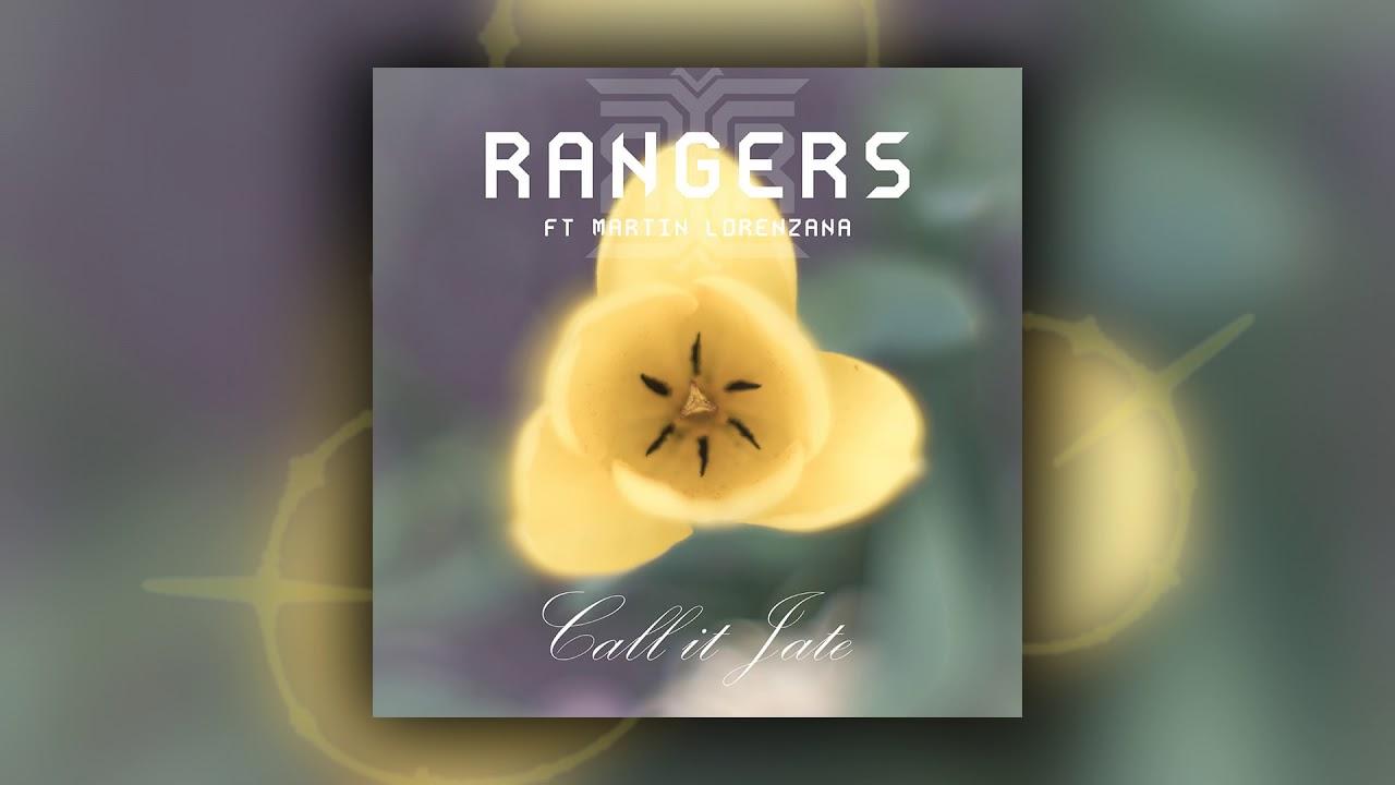 Rangers  - Call it Jate ft. Martin Lorenzana