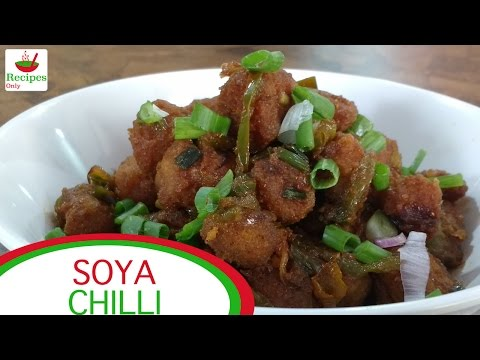 Soya Chilli | Soya Chunks Recipe | Chinese Recipe