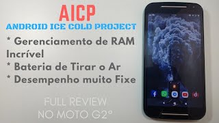 FULL REVIEW DA ROM AICP (Android Ice Cold Project v13 (ANDROID 8.1.0) NO MOTO G2 | SERÁ QUE TÁ BOA?!