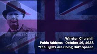 Winston Churchill   Lights Are Going Out Speech   October 16, 1938