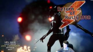 МЕГА-МЕГА АЛЬФА ВЕРСИЯ ►Return Of Rusty Iron  ► #1