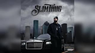 Download Slim Thug - Welcome 2 Houston [Welcome 2 Houston Mixtape] MP3 song and Music Video