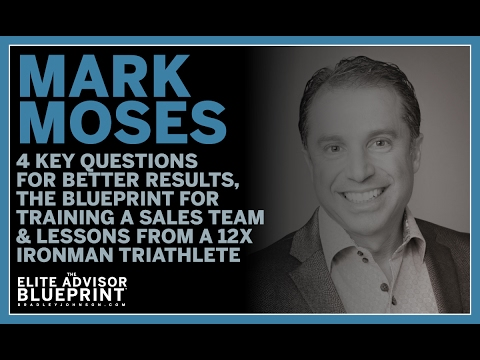 Mark Moses  on Four Critical Questions Every Business Leader Should Know