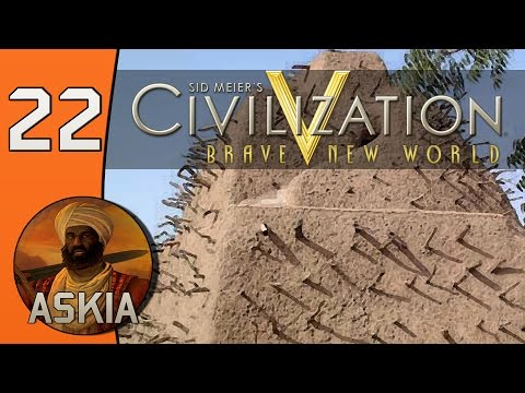 Civilization V Daily #4: Askia (Songhai) - Part 22