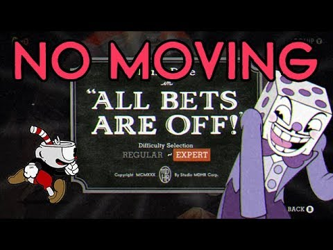 Cuphead No Moving Challenge: All Bets Are Off!