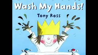 """""""I Don't Want to Wash My Hands,"""" written and illustrated by Tony Ross,  read by Ms. A"""